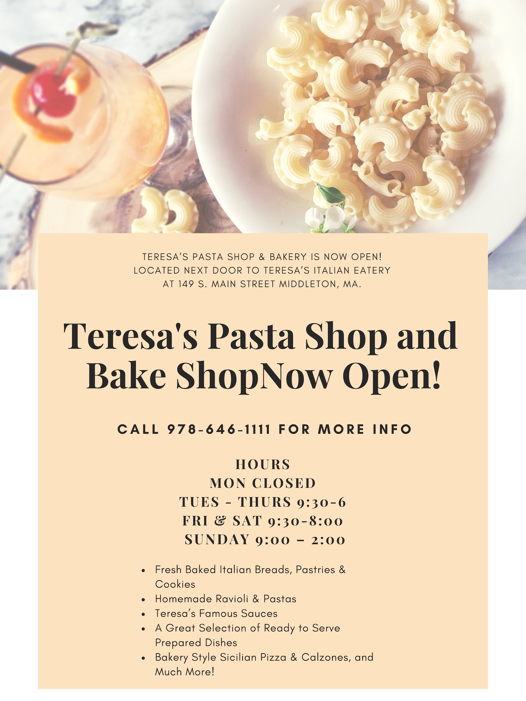 Teresa's Pasta Shop & Bake Shop Now Open!