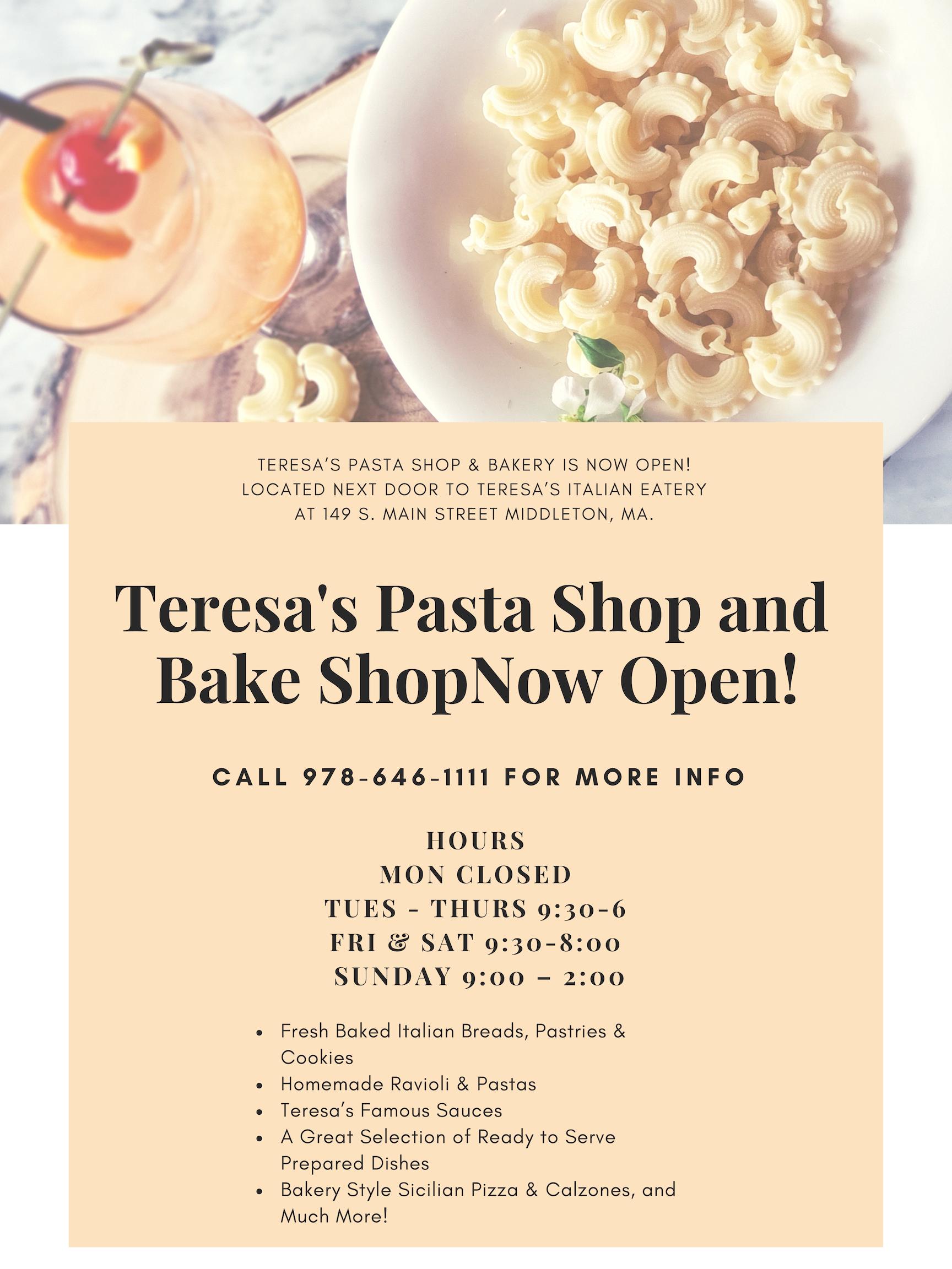 Teresa's Pasta Shop & Bake Shop Now Open!